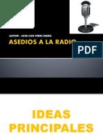 ASEDIOS a LA RADIO Trabajo Fundamentos