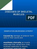 Diseases of Skeletal Muscles