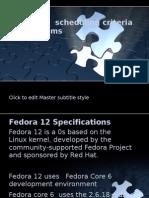 Fedora 12 Scheduling Criteria & Algorithms