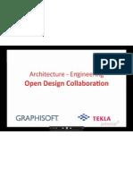 Open BIM Collaboration With ArchiCAD 14&Tekla Structures_26!10!2010_Tekla Webinar