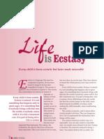 Life is Ecstasy
