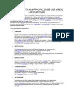 CARACTERISTICAS PRINCIPALES DE LOS NIÑOS HIPERACTIVOS