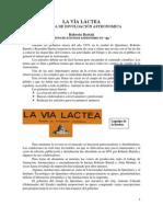 Historia de La Revista La via Lactea
