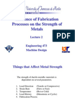 Influence of Fabrication Processes on the Strength OfMetals