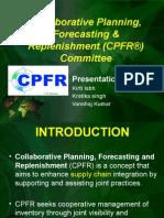 Collaborative Planning, Forecasting & Replenishment (CPFR