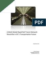 A Multi-Modal Rapid Rail Transit Network Should Be in DC's Transportation Future