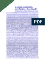 O que há em comum entre Emília Ferreiro, David Ausubel e Jean Piaget
