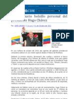 El millonario bolsillo personal del presidente Hugo Chávez
