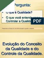 CONCEITO DA QUALIDADE