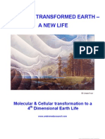 Transformation to a 4th Dimensional Earth Life
