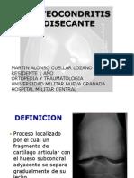Osteocondritis disecanteultima
