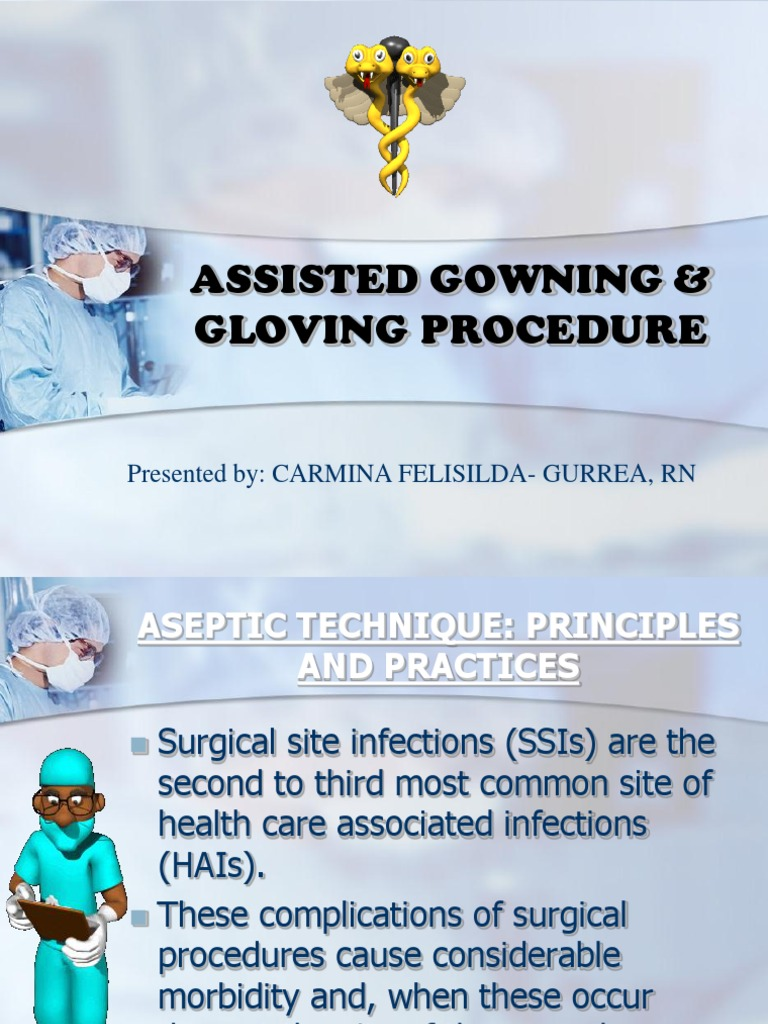 Assisted Gowning & Gloving   Surgery   Microbiology