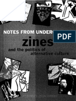 Notes From Underground; Zines and the Politics of Alternative Culture