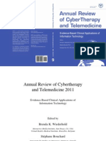 Annual Review of CyberTherapy and Telemedicine, Volume 9, Summer 2011
