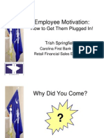 Employee Engagement and Motivation