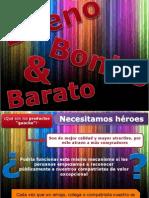 TRABAJO 1 - Lo Bueno, Bonito y Barato