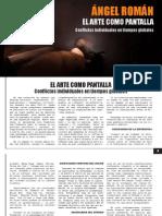 El arte como pantalla | Dossier de Prensa