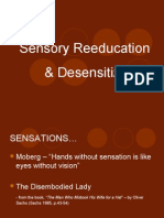Sensory Reeducation
