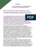Seminário | Subsídios Jurídicos e Antropológicos para a Regulamentação da Consulta Prévia junto a Povos Indígenas no Brasil