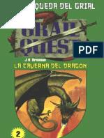 Juego La Busqueda Del Grial 02 - La Caverna Del Dragon