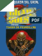 Juego La Busqueda Del Grial 07 - Tumba de Pesadillas