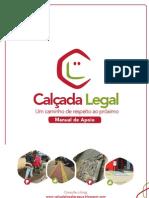 MANUAL DA CALÇADA 3.10.11 este manual foi baseado na cartilha da Prefeitura  Municipal de Jaraguá dos Sul  2005.
