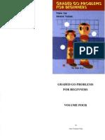 [Go Igo Baduk Weiqi] Graded Go Problems for Beginners Vol 4 - Kano Yoshinori