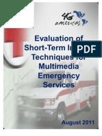 4G+Americas Short-Term Interim Techniques Multimedia Emergency Services WP 201108