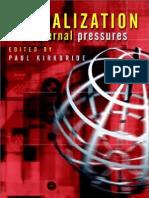 Globalization Globalization - The External Pressures.[2001.ISBN0471499382]