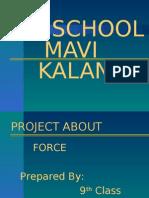 FORCE MaviKalan Samana