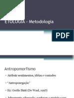ETOLOGIA - Metodologia