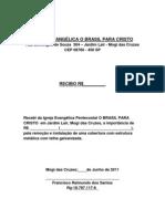 IGREJA EVANGÉLICA O BRASIL PARA CRISTO          Recibo d o telhado       Rua Domingos de Souza  304