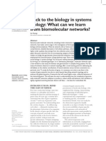 Back to the Biology in Systems Biology