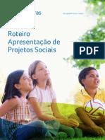 Anexo III Roteiro Apresentacao Projetos Sociais