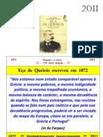 Eça Queiroz - Sempre actual - 1872 - 2011