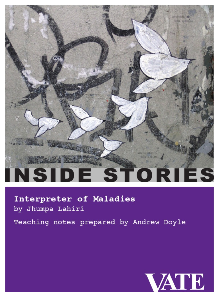 interpreter of maladies analysis Interpreter of maladies is a collection of short stories written by jhumpa lahiri all the stories feature indian characters most stories also include the complex dynamics between indian culture and american culture.