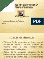 Los Tributos y su Evolución en la República Dominicanal