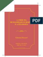 HUSSERL, Edmund. a Crise Da Humanidade Europeia e a Filosofia