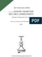 Bohme H.W. Germanische Grabfunde Des 4. Bis 5. Jahrhunderts Zwischen Unterer Elbe Und Loire