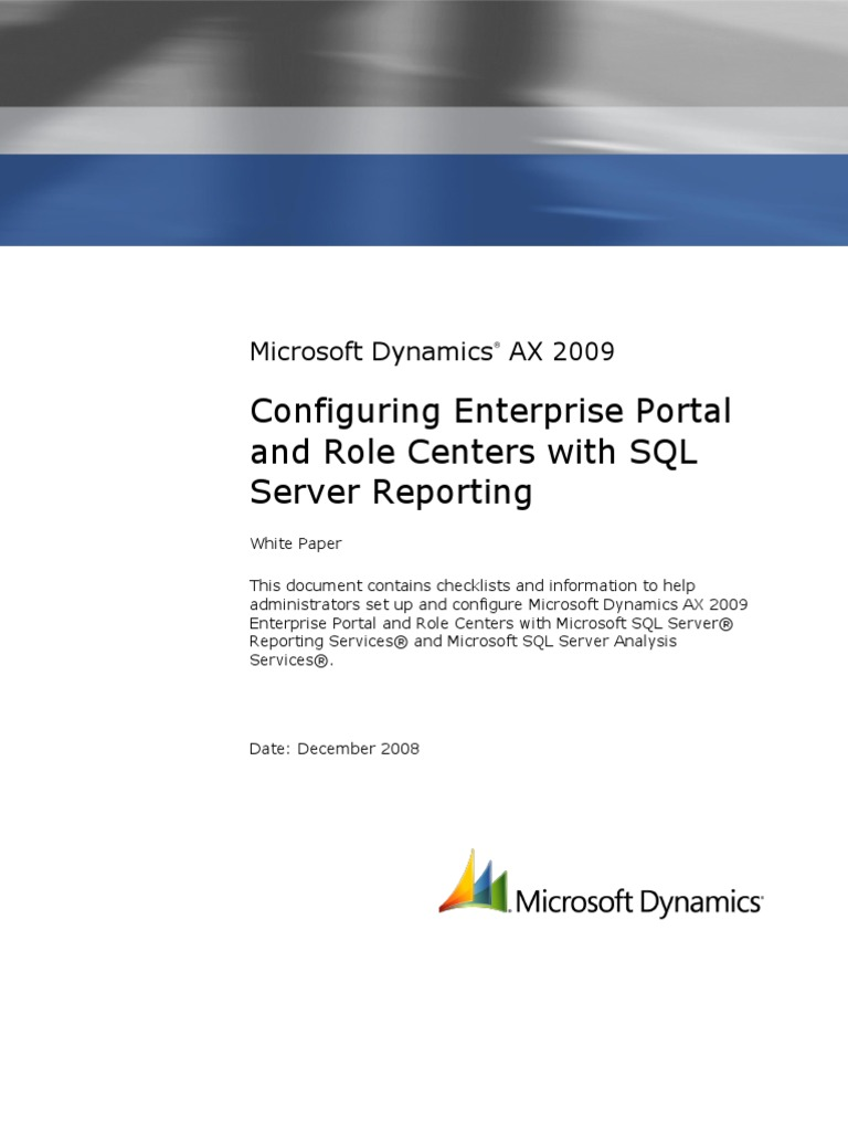 Ax pre requisites to install dynamics ax 2009 and enterprise portal - Configuring Enterprise Portal And Role Centers With Sql Server Reporting Share Point Web Server