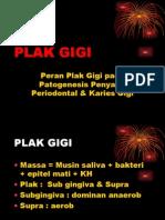 Plak Dan Penjalarannya-2011
