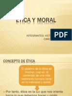 LA ÉTICA Y MORAL