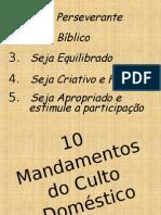 10 Mandamentos Do Culto Doméstico