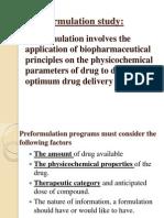 Pre Formulation Study