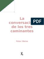 Weiss Peter - La Conversacion de Los Tres Cam in Antes