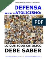 Libro en DEFENSA DEL CATOLICISMO Lo Que Todo Catolico Debe Saber