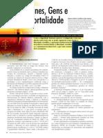 Estudo dirigido 1. Aspectos jurídicos e bioéticos - Clone, gens e imortalidade (Revista biotecnologia)