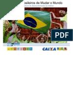 50 Jeitos Brasileiros de Mudar o Mundo (Tecnologias Sociais)