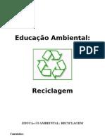 RECICLAGEM - Ecologia e Construcao Alternativa