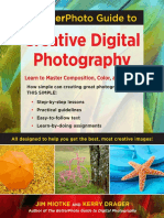 The BetterPhoto Guide to Creative Digital Photography by Jim Miotke and Kerry Drager - Excerpt